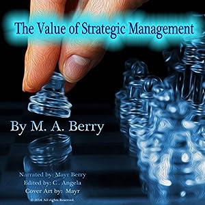 The Value of Corporate Strategic Management Audiobook