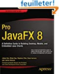 Pro JavaFX 8: A Definitive Guide to B...