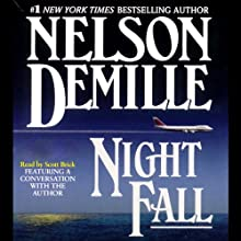 Night Fall Audiobook by Nelson DeMille Narrated by Scott Brick
