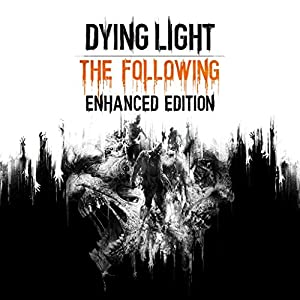 DYING LIGHT: THE FOLLOWING - ENHANCED EDITION - PS4 [Digital Code]