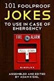 101 foolproof jokes to use in case of emergency