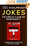 101 foolproof jokes to use in case of...