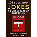 101 foolproof jokes to use in case of emergency ~ Adam Kisiel