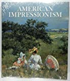 American Impressionism (0896600017) by Gerdts, William H.