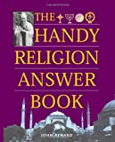 Image of The Handy Religion Answer Book (The Handy Answer Book Series)