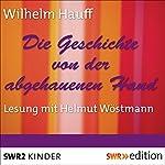 Die Geschichte von der abgehauenen Hand | Wilhelm Hauff