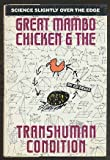 Great Mambo Chicken and the Transhuman Condition: Science Slightly over the Edge (0201092581) by Regis, Edward