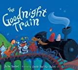 The Goodnight Train by Sobel, June (Brdbk Edition) [Boardbook(2012)]