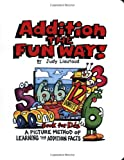 img - for Addition the Fun Way!: A Picture Method of Learning the Addition Facts book / textbook / text book