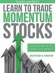 Learn to Trade Momentum Stocks: Make...