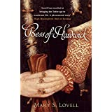 Bess Of Hardwick: First Lady of Chatsworthby Mary S. Lovell