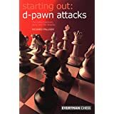 Starting Out: d-Pawn Attacks: The Colle-Zukertort, Barry And 150 Attacks (Everyman Chess) ~ Richard Palliser