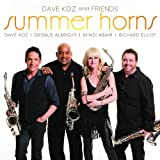 Music - Dave Koz and Friends: Summer Horns