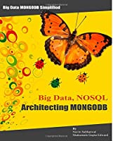 Big Data NoSQL Architecting MongoDB Front Cover