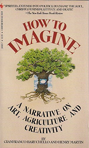 How to Imagine : A Narrative on Art and Agriculture