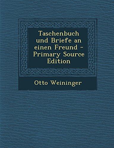 Taschenbuch Und Briefe an Einen Freund - Primary Source Edition