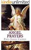 ANGEL PRAYERS (English Edition)