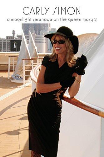 Carly Simon: A Moonligh Serenade on the Queen Mary 2