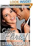 Office Flirts! 5 Romantic Short Stories (The Flirts! Short Stories Collections Book 9)