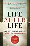 "Life After Life: The Bestselling Original Investigation That Revealed ""Near-Death Experiences"""