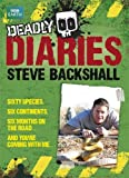 Steve Backshall Deadly Diaries