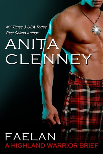 Faelan: A Highland Warrior Brief (Connor Clan) by Anita Clenney