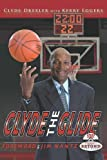 Clyde Drexler: Clyde the Glide