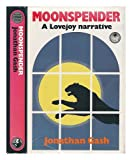 MOONSPENDER A Lovejoy Narrative. (0002320851) by Gash, Jonathan.