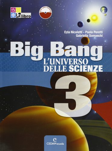 big-bang-luniverso-delle-scienze-con-espansione-online-per-la-scuola-media-3