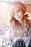 Dying To Forget: The Station Series 1