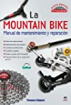 La mountain Bike. MANUAL DE MANTENIMI...
