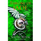 Throne of Jadeby Naomi Novik