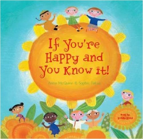 If You're Happy and You Know It (Fun First Steps) (Hardcover with CD) (A Barefoot Singalong)