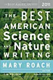 img - for By Author The Best American Science and Nature Writing 2011 (1st Edition) book / textbook / text book