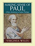img - for Making Sense of Paul: A Basic Introduction to Pauline Theology book / textbook / text book