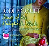 Jodi Picoult Songs of the Humpback Whale (unabridged audio book)