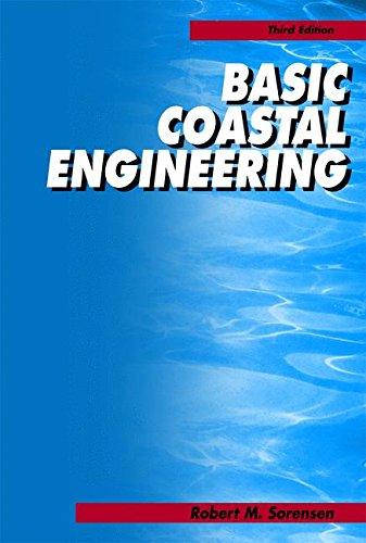 Basic Coastal Engineering, by Robert M. Sorensen