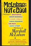 McLuhan Hot and Cool: A Primer for the Understanding of McLuhan (0451037391) by Marshall McLuhan