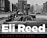 img - for Eli Reed: A Long Walk Home book / textbook / text book