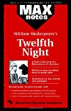 Twelfth Night: (MAXNotes Literature Guides) (0878910557) by Kolman, Frederic