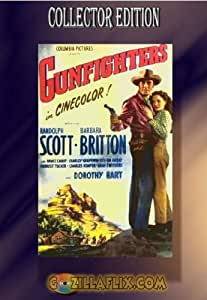 Gunfighters ~ Randolph Scott, Barbara Britton, Forrest Tucker