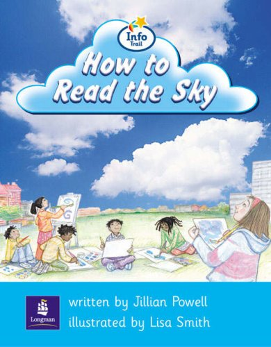 Info Trail Beginner:How to Read the Sky (Literacy Land)