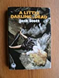 Lit Darling Dead (0002314177) by Scott