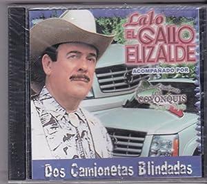 Elizalde Acompanado Por Los Coyonquis De Sergio Tapia - Dos Camionetas