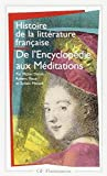 img - for Histoire de la litt rature fran aise. De l'Encyclop die aux M ditations book / textbook / text book
