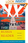 The Russia Reader: History, Culture,...