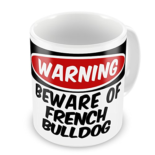 Coffee Mug Beware Of The French Bulldog From England, France - Neonblond