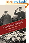 Churchill and de Gaulle: The Geopolit...