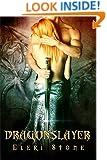 Dragonslayer (Twilight of the Gods Book 3)