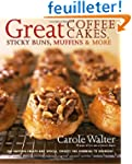 Great Coffee Cakes, Sticky Buns, Muff...